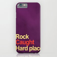 Rock and a hard place iPhone 6s Slim Case