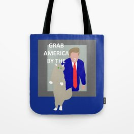 Grab America by the... Tote Bag
