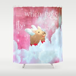 When Pigs Fly - Pink Sky Shower Curtain