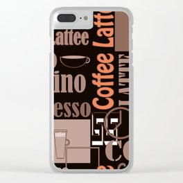 Your favorite coffee. Clear iPhone Case