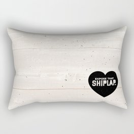 Expose That Shiplap Rectangular Pillow