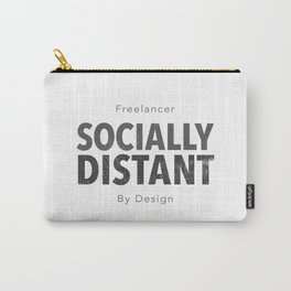 Socially Distant by Design Carry-All Pouch