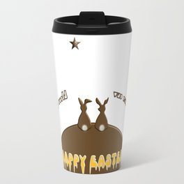 Happy Easter if only the whole world was made of chocolate Travel Mug