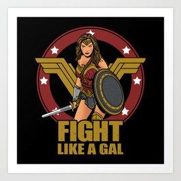 Fight like a Gal Art Print