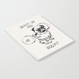 Shut Up and Squat Notebook