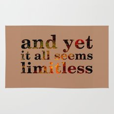 and yet it all seems limitless Rug