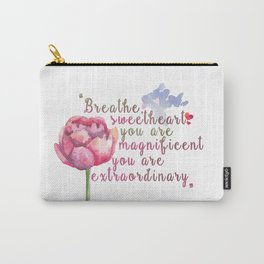 """Breathe Sweetheart"" Shatter me by Tahereh Mafi quote Carry-All Pouch"
