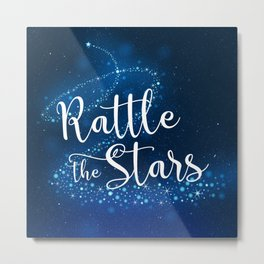 Rattle the Stars - Throne of Glass Metal Print