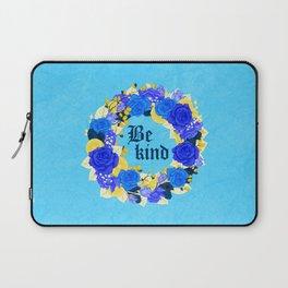 Flower wreath   Be kind Laptop Sleeve