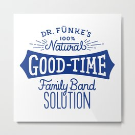 Dr. Funke's 100% Natural Good-Time Family Band Solution Metal Print