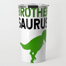 Brother Saurus T-Rex Travel Mug
