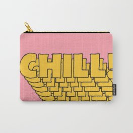Chill Chill Chill! Carry-All Pouch