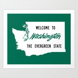 Welcome To Washington The Evergreen State Art Print