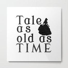 Tale as Old as Time Metal Print