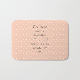 I've never been a millionaire ~ Polka Dots ~  poster ~ typography ~ illistration Bath Mat