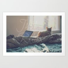 Just Relax Art Print