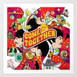 Come Together Art Print