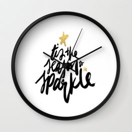 Tis The Season To Sparkle Wall Clock
