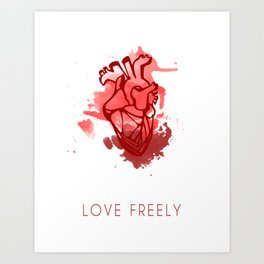 Love Freely Art Print