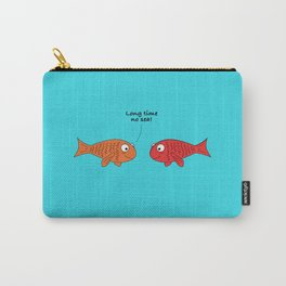 Long time no sea! Carry-All Pouch