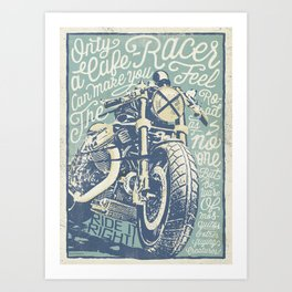 Feel the Road with a Cafe Racer Art Print