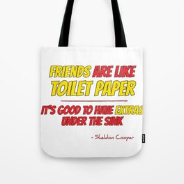 Friends are like toilet paper Tote Bag