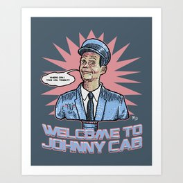 Johnny Cab - Total Recall Art Print