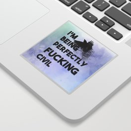 The Raven Cycle - Perfectly Civil Sticker