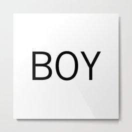 BOY Metal Print