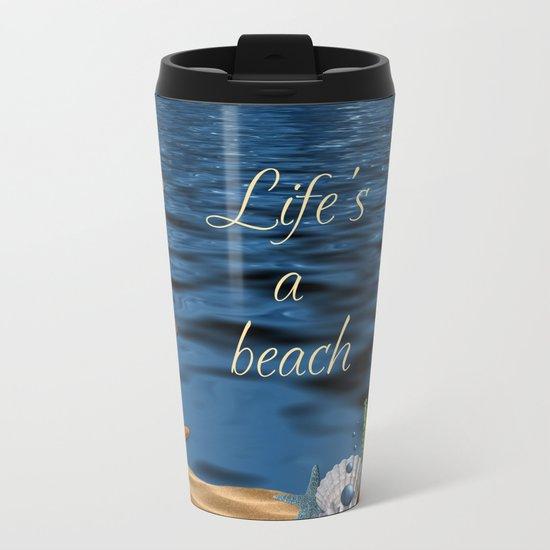 Life's A Beach Metal Travel Mug