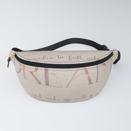 Always remember to fall asleep with a dream - Gold Vintage Glitter Typography Fanny Pack