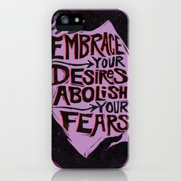 Embrace Your Desires iPhone Case