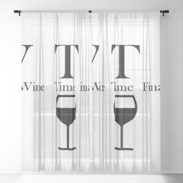 Wine Time Finally Sheer Curtain