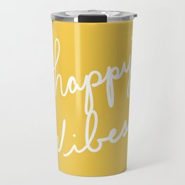 Happy Vibes Yellow Travel Mug