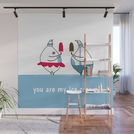 you are my ice-cream! Wall Mural