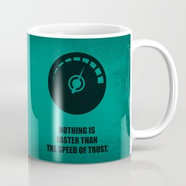 Lab No. 4 -Nothing is faster than the speed of trust corporate start-up quotes Poster Coffee Mug