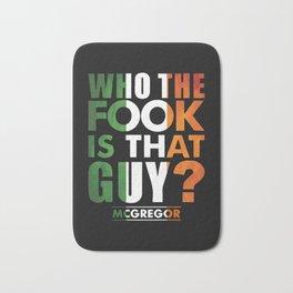 Conor McGregor Who the Fook Bath Mat