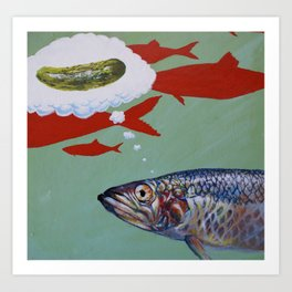 A Fish Considers the Idea of a Pickle Art Print