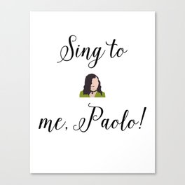 SING TO ME, PAOLO! Lizzie McGuire Canvas Print