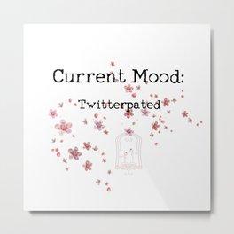 Current Mood: Twitterpated Metal Print