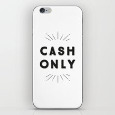 Cash Only iPhone & iPod Skin