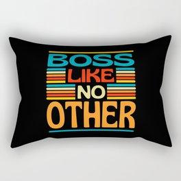 Boss Like No Other Rectangular Pillow