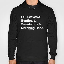 Fall Leaves & Marching Band Hoody