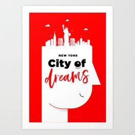 City Of Dreams - New York Art Print
