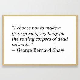 George Bernard Shaw Quote Framed Art Print