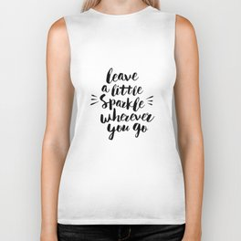 Leave a Little Sparkle Wherever You Go black-white quotes typography design home wall decor Biker Tank
