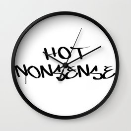 Hot Nonsense Wall Clock