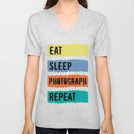 Eat Sleep Photograph Repeat Photographer Camera Lens Gift Unisex V-Neck
