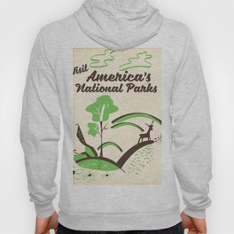 Visit America's National Parks vintage poster Hoody