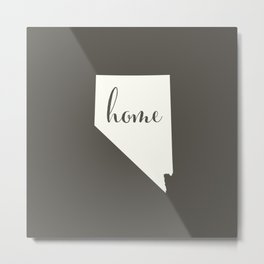 Nevada is Home - White on Charcoal Metal Print